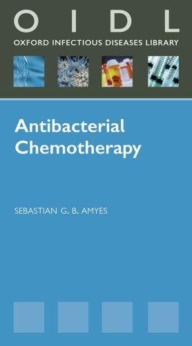 Antibacterial Chemotherapy: Theory, Problems and Practice 9780199581368