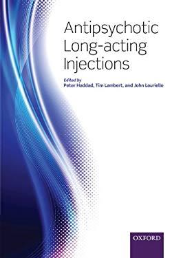 Antipsychotic Long-Acting Injections 9780199586042
