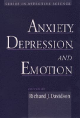 Anxiety, Depression, and Emotion 9780195133585
