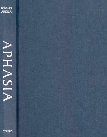 Aphasia: A Clinical Perspective 9780195089349