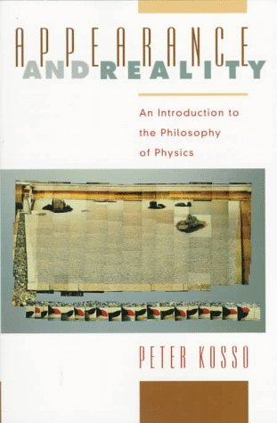Appearance and Reality: An Introduction to the Philosophy of Physics 9780195115154