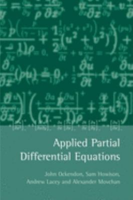 Applied Partial Differential Equations 9780198532439