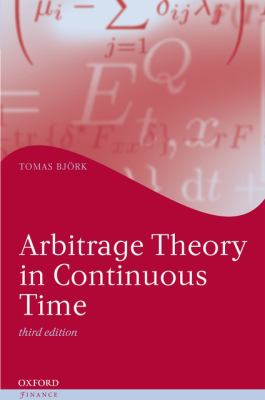 Arbitrage Theory in Continuous Time 9780199574742