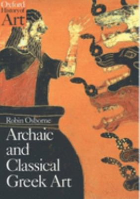 Archaic and Classical Greek Art 9780192842022