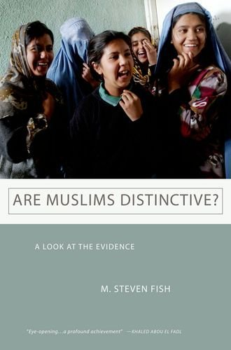 Are Muslims Distinctive?: A Look at the Evidence 9780199769216