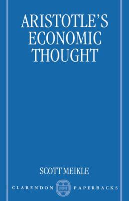 Aristotle's Economic Thought 9780198152255