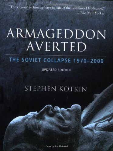Armageddon Averted: The Soviet Collapse, 1970-2000 9780195368635