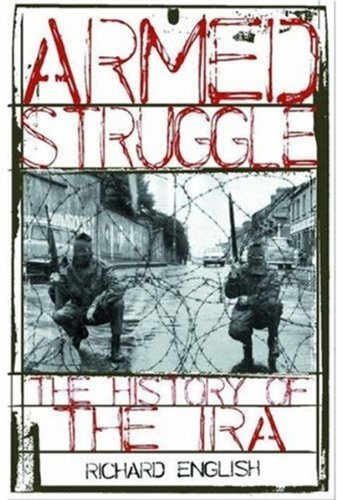 Armed Struggle: The History of the IRA 9780195166057