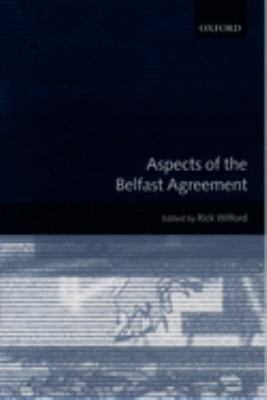 Aspects of the Belfast Agreement 9780199244041