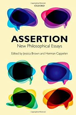 Assertion: New Philosophical Essays 9780199573004