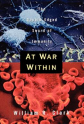 At War Within: The Double-Edged Sword of Immunity 9780195092868