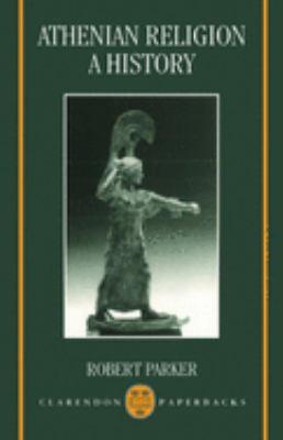 Athenian Religion: A History 9780198152408