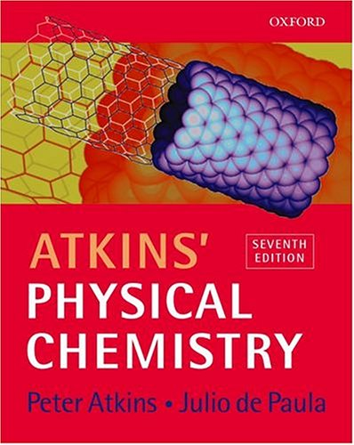 Atkins' Physical Chemistry - 7th Edition