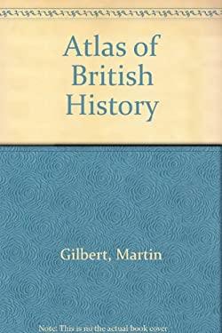Atlas of British History 9780195210408