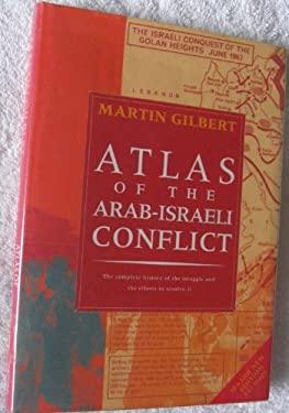 Atlas of the Arab-Israeli Conflict 9780195210422