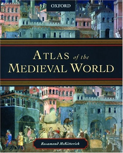 Atlas of the Medieval World 9780195221589