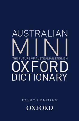 Australlian Oxford Mini Dictionary 9780195574432