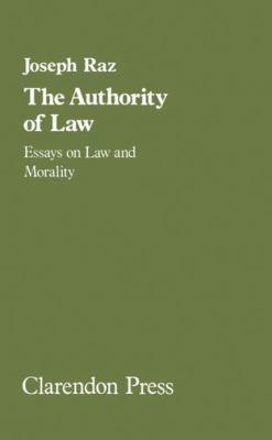 Authority of Law 9780198253457