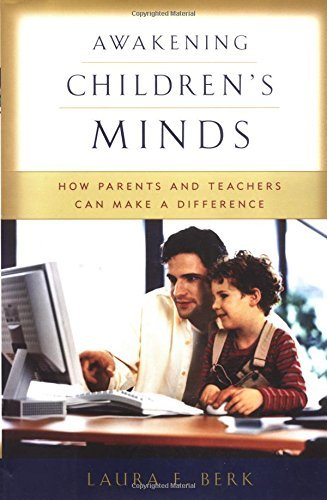 Awakening Children's Minds: How Parents and Teachers Can Make a Difference 9780195124859