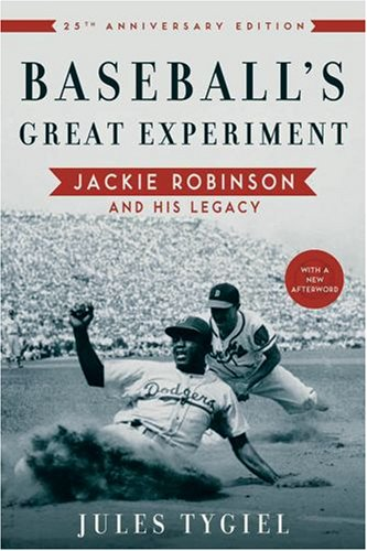 Baseball's Great Experiment: Jackie Robinson and His Legacy 9780195339284