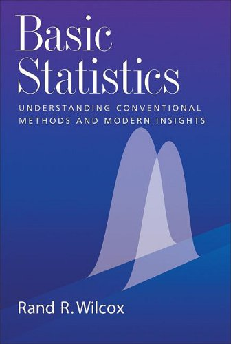 Basic Statistics: Understanding Conventional Methods and Modern Insights 9780195315103