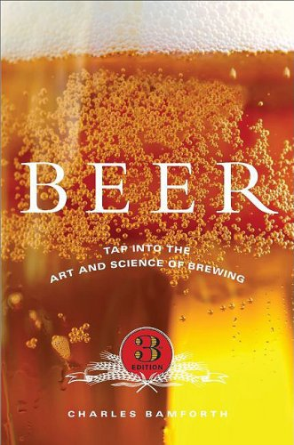 Beer: Tap Into the Art and Science of Brewing 9780195305425
