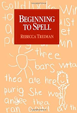 Beginning to Spell: A Study of First-Grade Children 9780195062199