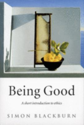 Being Good: A Short Introduction to Ethics 9780192853776