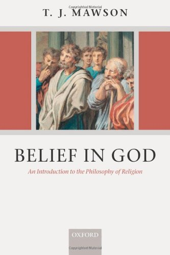 Belief in God: An Introduction to the Philosophy of Religion 9780199284955