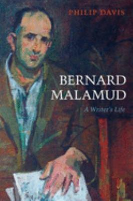 Bernard Malamud: A Writer's Life 9780199270095