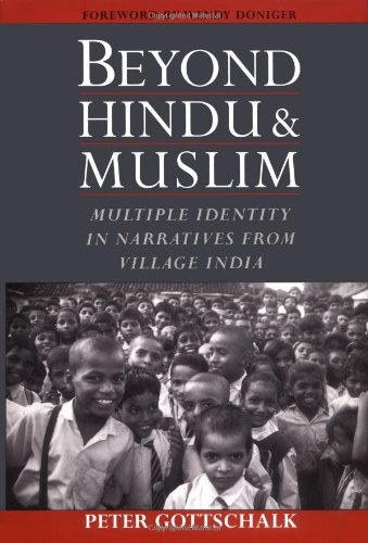 Beyond Hindu and Muslim: Multiple Identity in Narratives from Village India 9780195135145