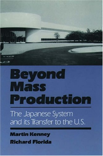 Beyond Mass Production: The Japanese System and Its Transfer to the U.S. 9780195071108