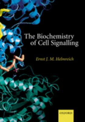 The Biochemistry of Cell Signalling 9780198508205