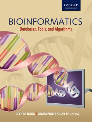 Bioinformatics: Experiments, Tools, Databases, and Algorithms 9780195676839