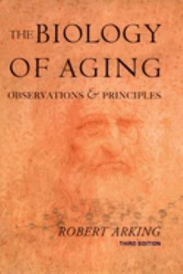 Biology of Aging: Observations and Principles 9780195167399