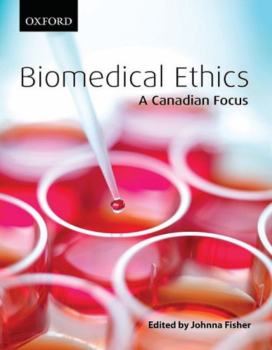 Biomedical Ethics: A Canadian Focus 9780195427905