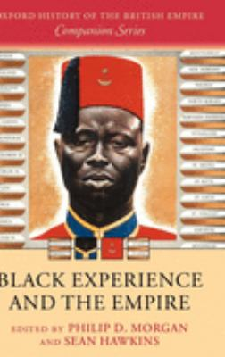 Black Experience and the Empire 9780199260294