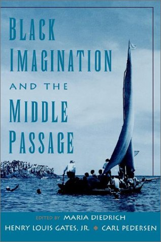 Black Imagination and the Middle Passage 9780195126402