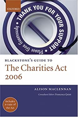 Blackstone's Guide to the Charities ACT 2006 9780199214792
