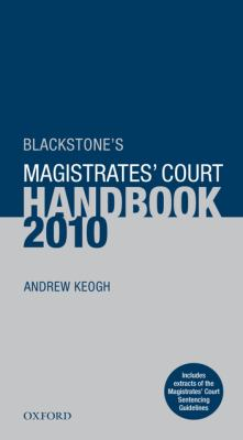 Blackstone's Magistrates' Court Handbook 9780199576685