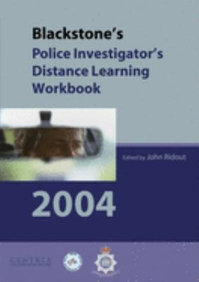 Blackstone's Police Investigator's Distance Learning Workbook 2004 9780199271030