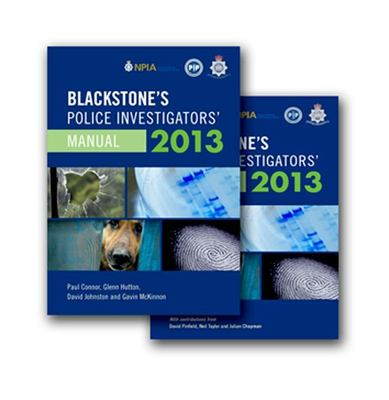 Blackstone's Police Investigators' Manual and Workbook 2013