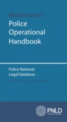 Blackstone's Police Operational Handbook: Police National Legal Database