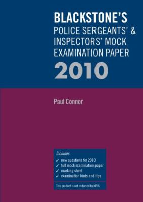 Blackstone's Police Sergeants' & Inspectors' Mock Examination Paper 9780199578399