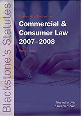 Blackstone's Statutes on Commercial and Consumer Law 2007-2008 9780199211685