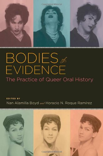 Bodies of Evidence: The Practice of Queer Oral History 9780199742738
