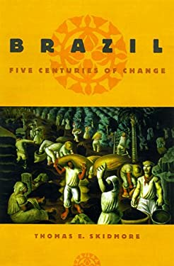 Brazil: Five Centuries of Change 9780195058093