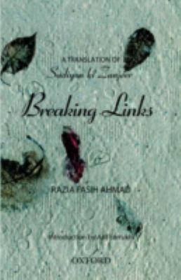 Breaking Links - Ahmad, Razia Fasih / Farrukhi, Asif
