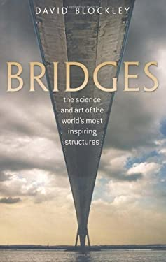 Bridges: The Science and Art of the World's Most Inspiring Structures 9780199543595