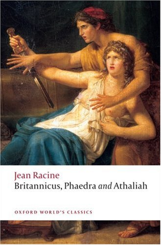 Britannicus, Phaedra, Athaliah 9780199555994
